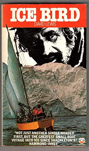 Ice Bird: First Single-handed Navigation of Antarctica: David Lewis Ph.D.