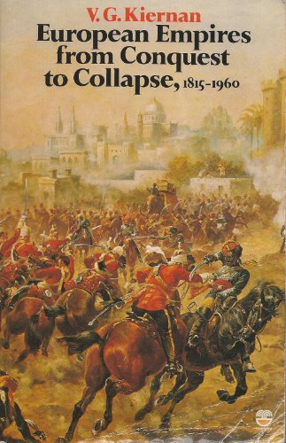 9780006348269: European Empires from Conquest to Collapse, 1815-1960 (Fontana history of European war & society)