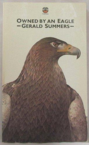 9780006348535: Owned by an Eagle