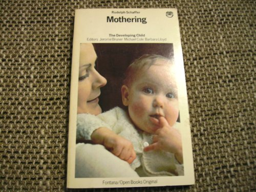 9780006348566: Mothering (Developing Child S)