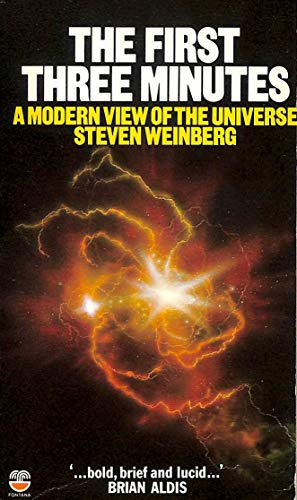 9780006348993: First Three Minutes, The: Modern View of the Origin of the Universe