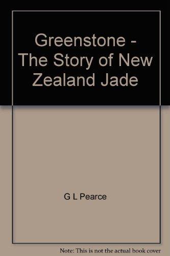 9780006349198: Greenstone: The Story of New Zealand Jade