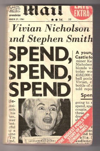 9780006350552: Spend, Spend, Spend
