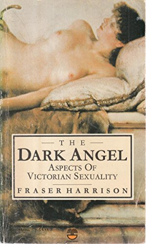 9780006352129: Dark Angel: Aspects of Victorian Sexuality