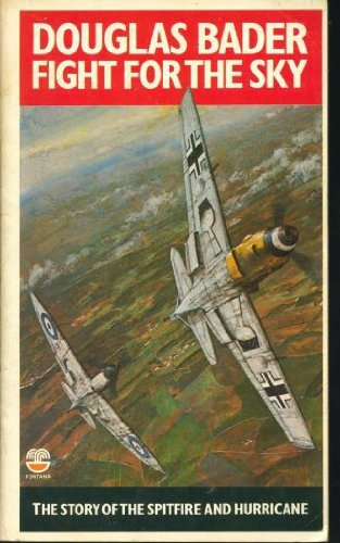 9780006352372: Fight for the Sky: Story of the Spitfire and Hurricane