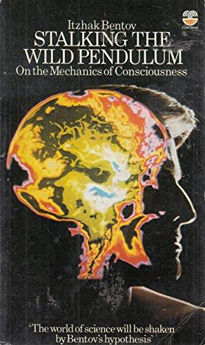 9780006352549: Stalking the Wild Pendulum: on the mechanics of Consciousness