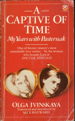 9780006353362: A Captive of Time: My Years with Pasternak