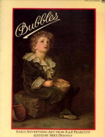 9780006354208: Bubbles: Early Advertising Art from A.& F.Pears, Ltd.