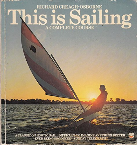 9780006355304: This is Sailing: A Complete Course