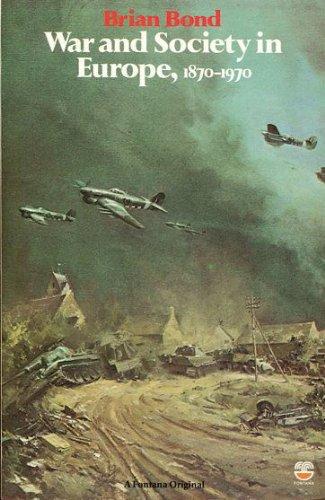 9780006355472: War and Society in Europe, 1870-1970 (Fontana history of European war & society)