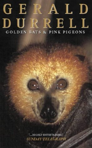 9780006355571: GOLDEN BATS AND PINK PIGEONS