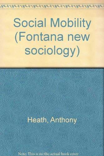 9780006356011: Social Mobility (Fontana new sociology)