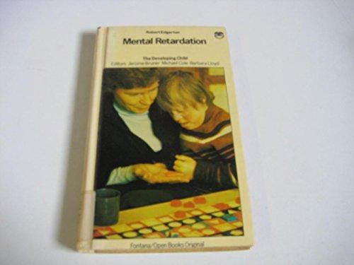 9780006356103: Mental Retardation (The Developing Child)