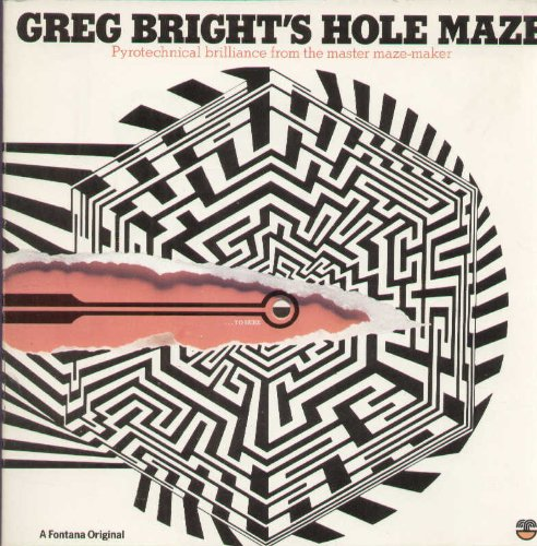 9780006356219: Greg Bright's Hole Maze: Pyrotechnical Brilliance from the Master Maze-maker