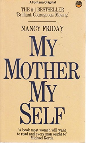 9780006357025: My Mother, My Self