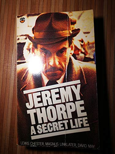 9780006357339: Jeremy Thorpe: A Secret Life