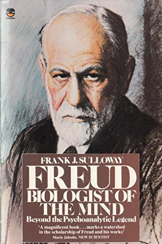 9780006357841: Freud, Biologist of the Mind: Beyond the Psychoanalytic Legend