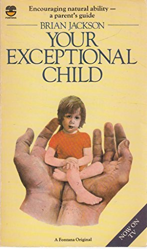 9780006360087: Your Exceptional Child
