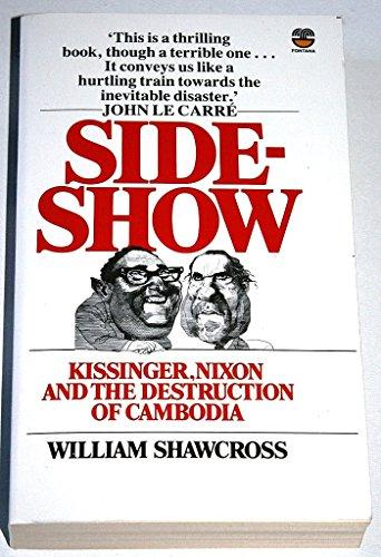 9780006360773: Sideshow: Kissinger, Nixon and the Destruction of Cambodia