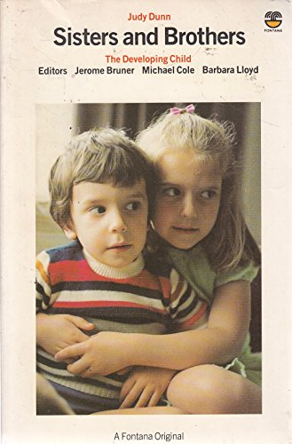 9780006360940: Sisters and Brothers (The Developing Child)