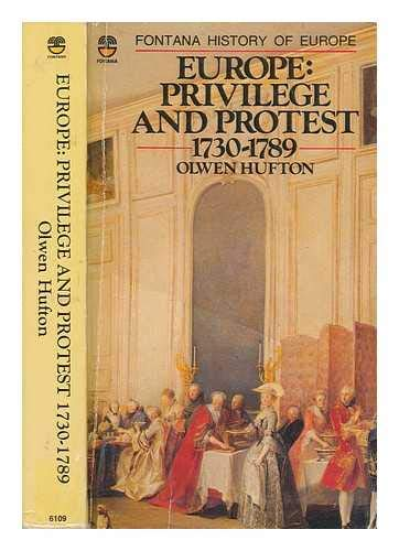 9780006361091: Europe: Privilege and Protest, 1730-1789 (Fontana history of Europe)