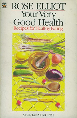 9780006362050: Your Very Good Health: Recipes for Healthy Eating