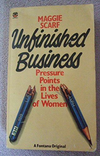9780006362685: Unfinished Business: Pressure Points in the Lives of Women
