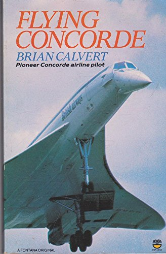 9780006362906: Flying Concorde