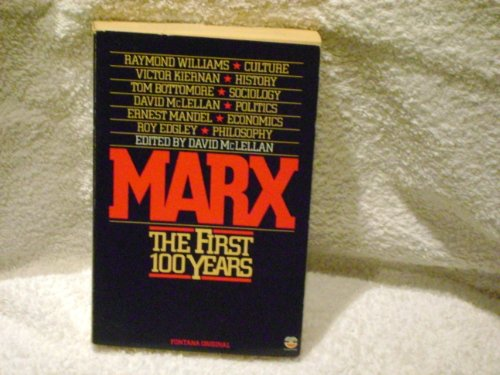 9780006362999: Marx - The First Hundred Years (Fontana original)