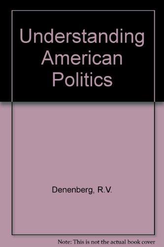 9780006363132: Understanding American Politics