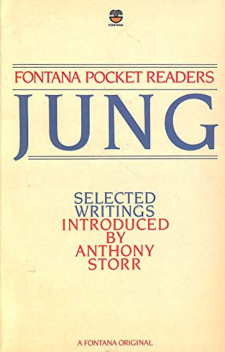 Selected Writings (Fontana pocket readers): Jung, C. G.