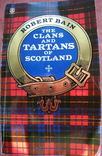 9780006364160: The Clans and Tartans of Scotland