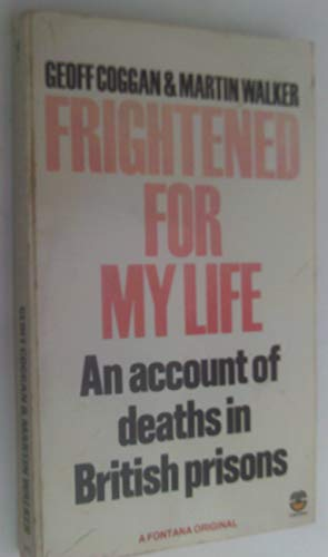 9780006364733: Frightened for My Life: Account of Deaths in British Prisons (Fontana paperbacks)