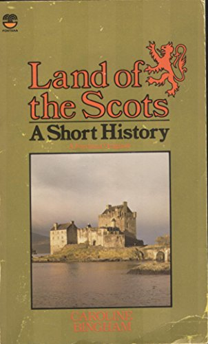 9780006364931: Land of the Scots: A Short History