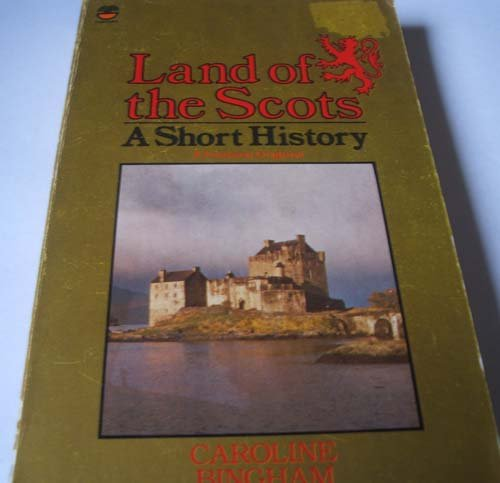 9780006364931: Land of the Scots: A Short History (A Fontana original)