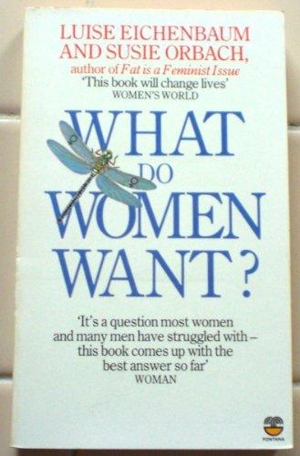 9780006364979: What Do Women Want?