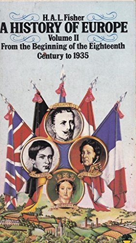 9780006365075: A History of Europe Vol 2: From the Beginning of the Eighteenth Century to 1935