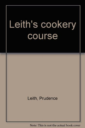 9780006365358: Leith's cookery course