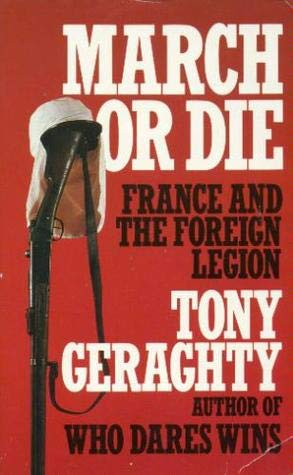 9780006365372: March or Die: France and the Foreign Legion
