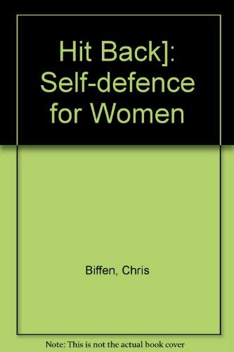 9780006365471: Hit Back: Self Defence for Women