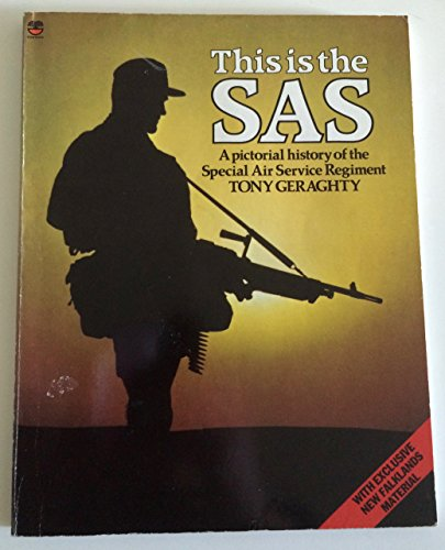 9780006366706: This is the S.A.S.: Pictorial History of the Special Air Service Regiment