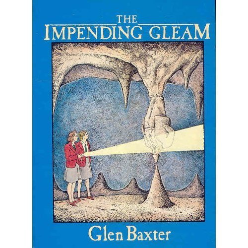 Impending Gleam (0006366880) by Glen Baxter