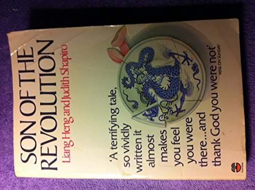 Son of the Revolution (000636750X) by Shapiro, Judith; Liang Heng; Liang Heng