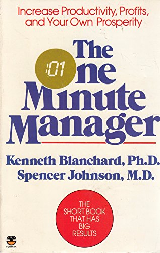 9780006367536: The One Minute Manager: Increase Productivity, Profits and Your Own Prosperity