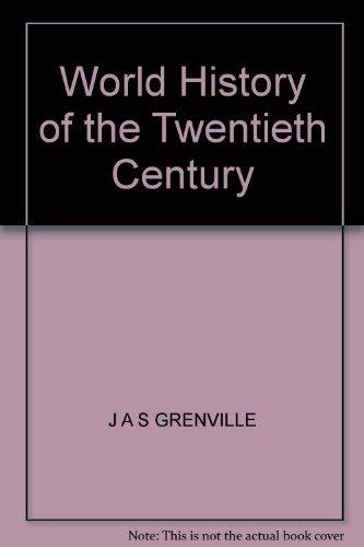 9780006367543: World History of the Twentieth Century: Western Dominance, 1900-45
