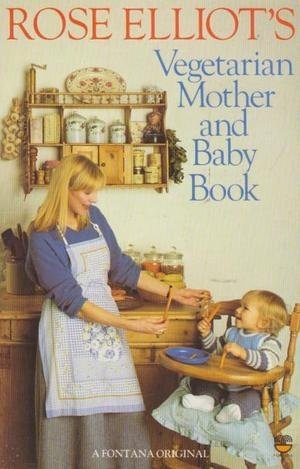 9780006367550: Vegetarian Mother and Baby Book
