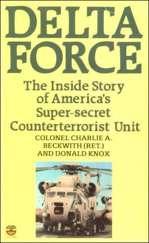 9780006367758: Delta Force: United States Counter Terrorist Unit and the Iranian Hostage Rescue Mission