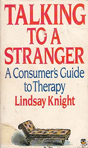 9780006367802: Talking to a Stranger: Consumer's Guide to Therapy