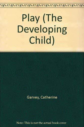 9780006368007: Play (Developing Child)
