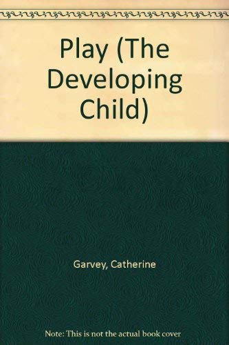 9780006368007: Play (Developing Child)